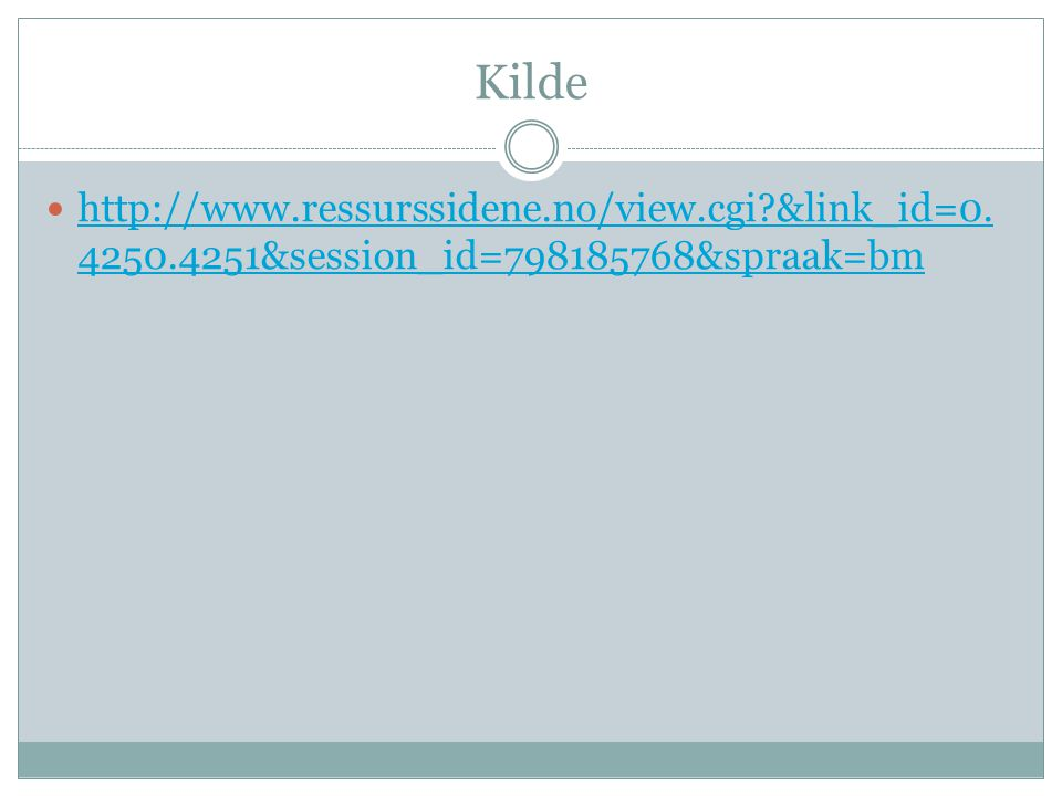 Kilde   &link_id= &session_id= &spraak=bm
