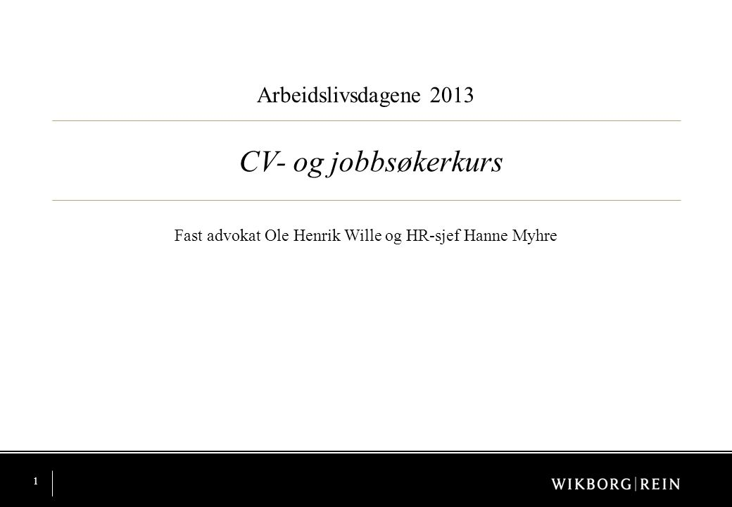 Fast advokat Ole Henrik Wille og HR-sjef Hanne Myhre
