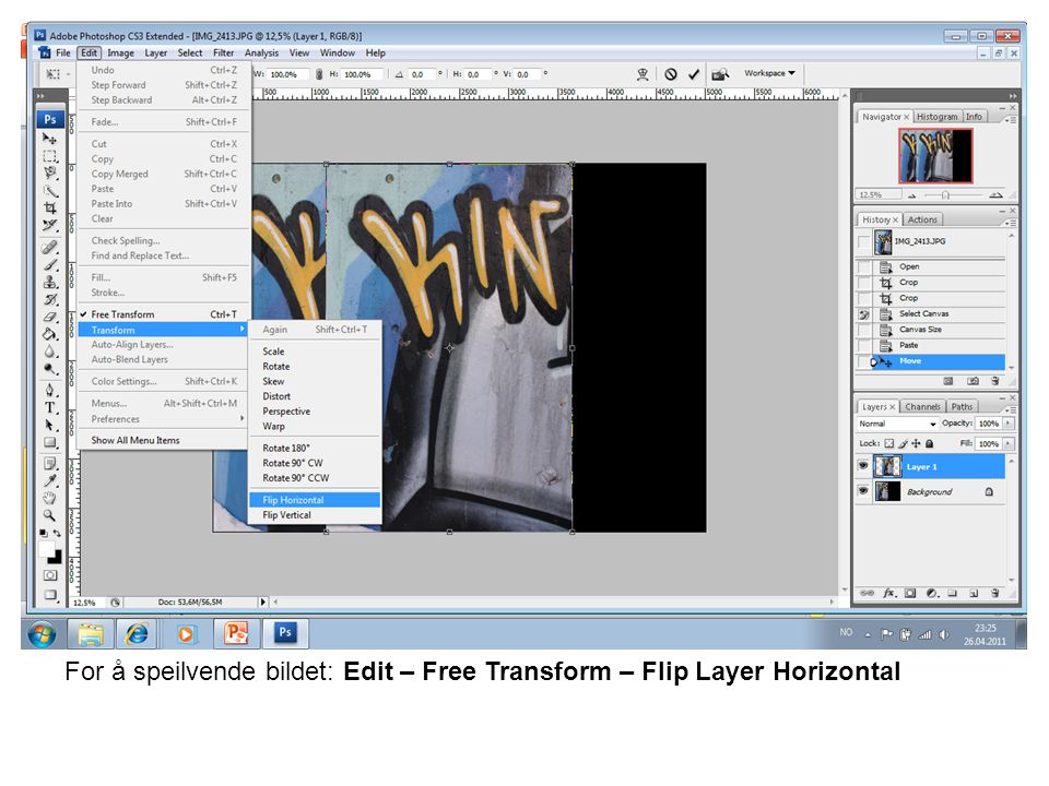 For å speilvende bildet: Edit – Free Transform – Flip Layer Horizontal