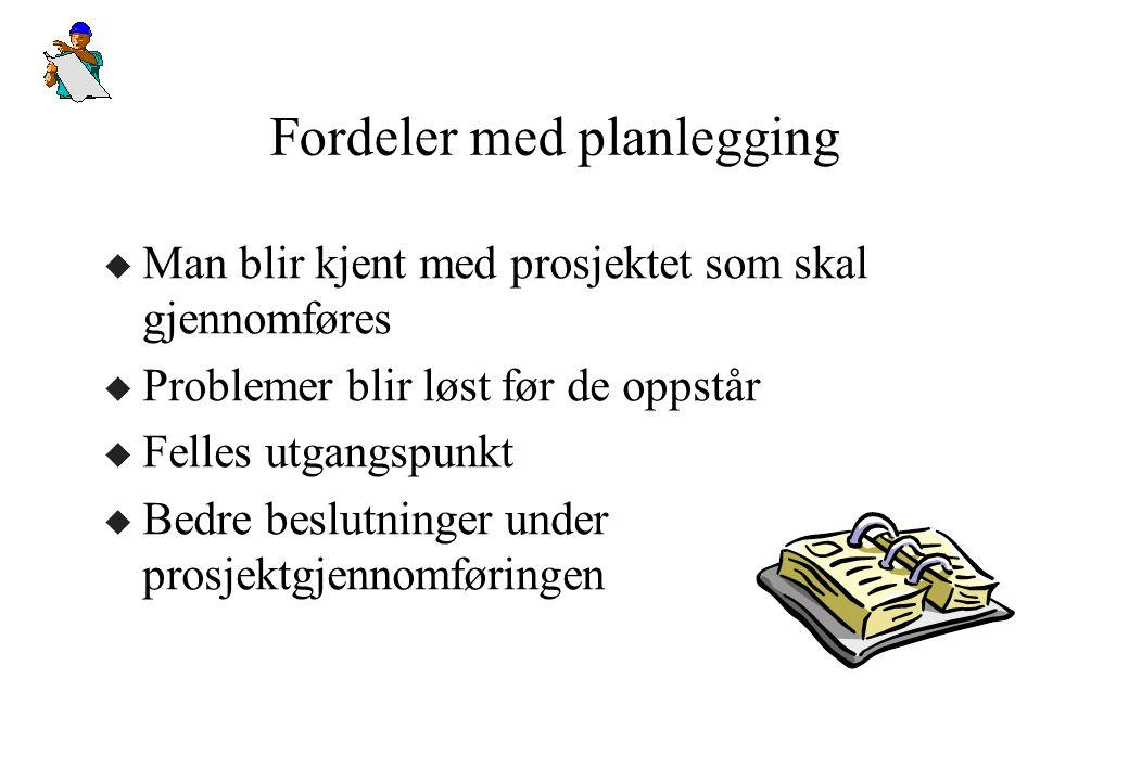 Fordeler med planlegging