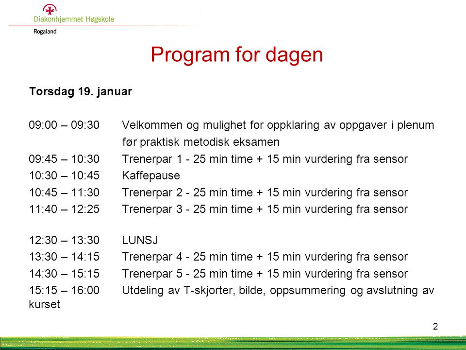 Program for dagen Torsdag 19. januar