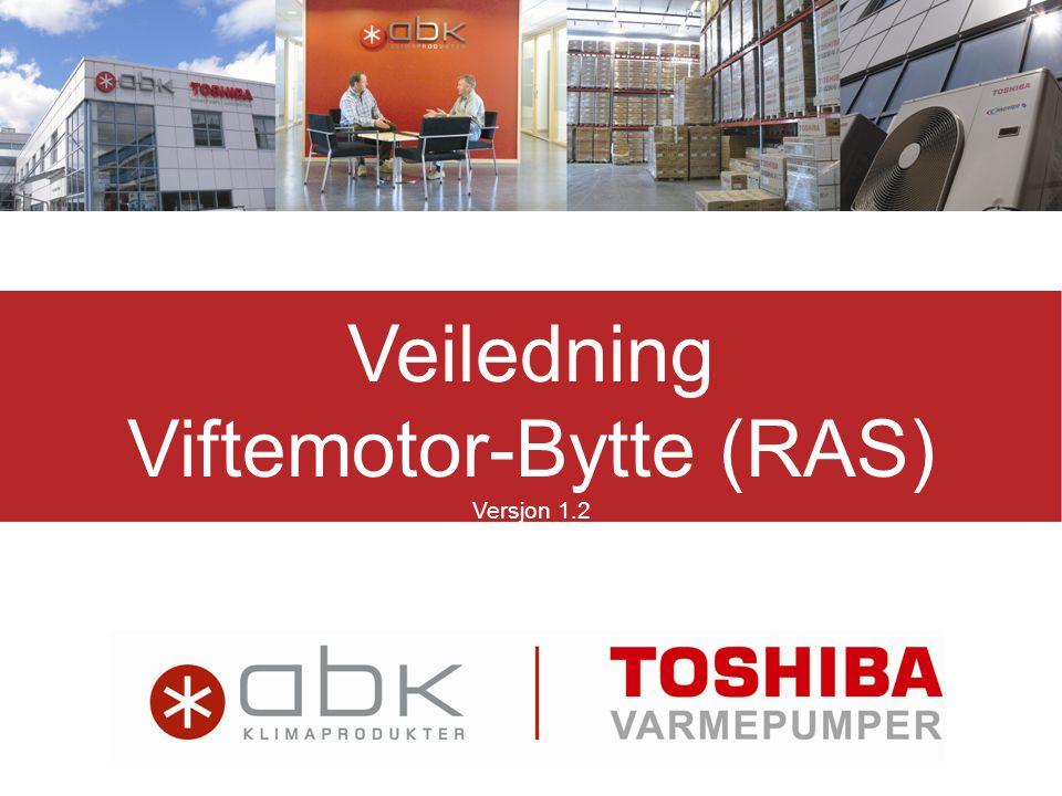 Viftemotor-Bytte (RAS)