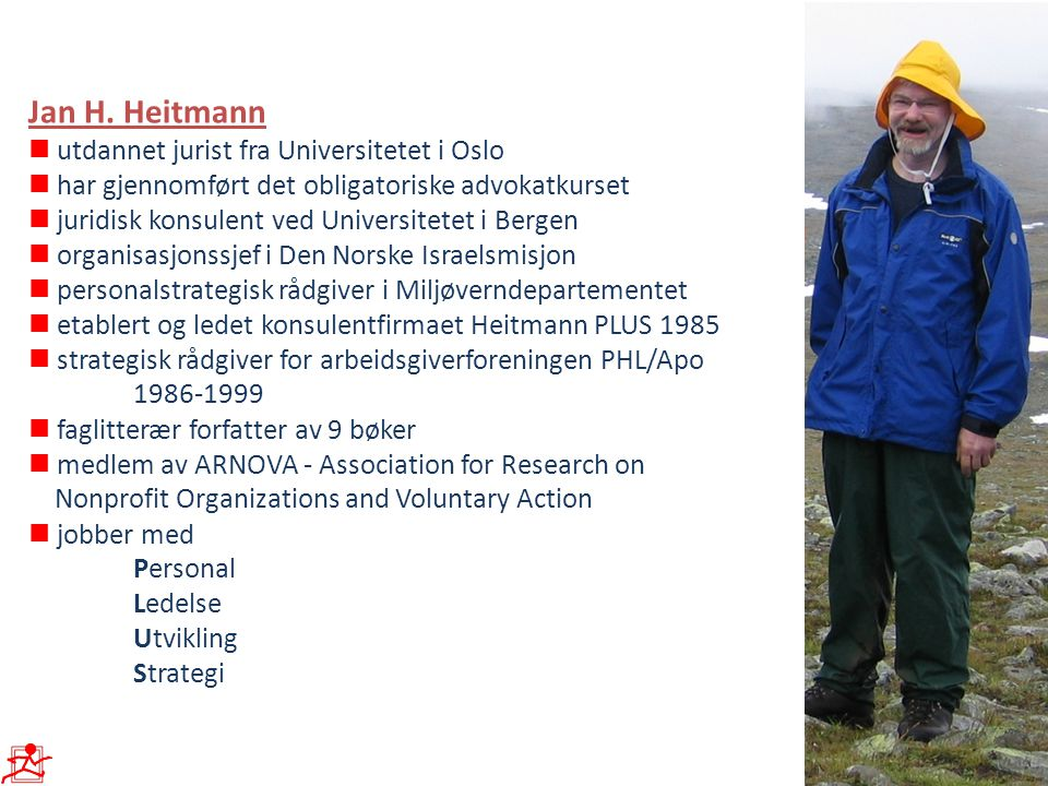 Jan H. Heitmann n utdannet jurist fra Universitetet i Oslo