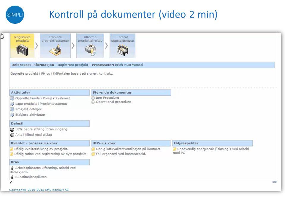 Kontroll på dokumenter (video 2 min)