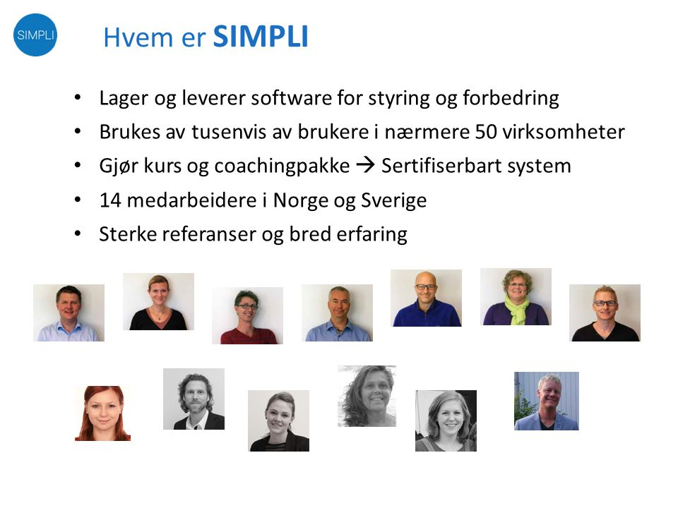 Hvem er SIMPLI Lager og leverer software for styring og forbedring