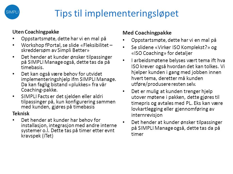 Tips til implementeringsløpet