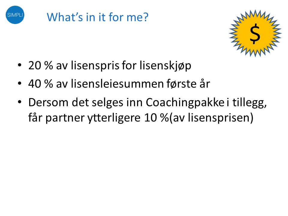 $ What's in it for me 20 % av lisenspris for lisenskjøp