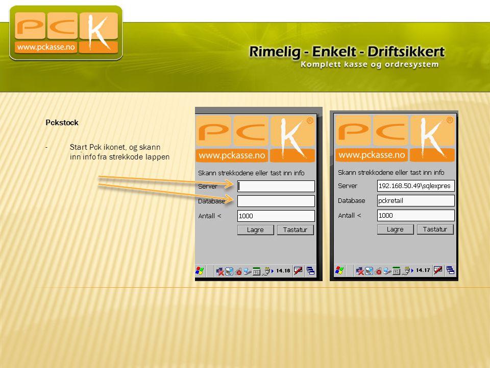 Pckstock Start Pck ikonet, og skann inn info fra strekkode lappen .