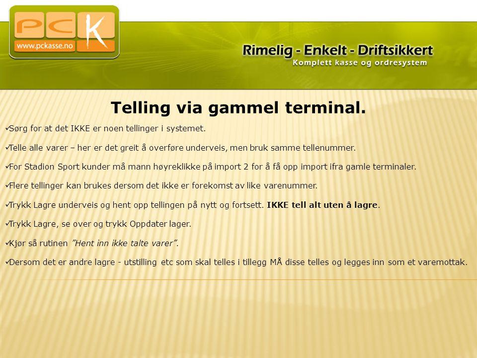 Telling via gammel terminal.