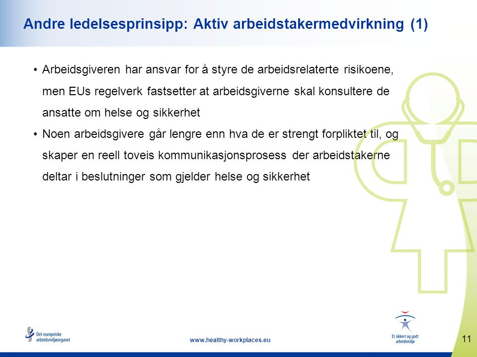Andre ledelsesprinsipp: Aktiv arbeidstakermedvirkning (1)