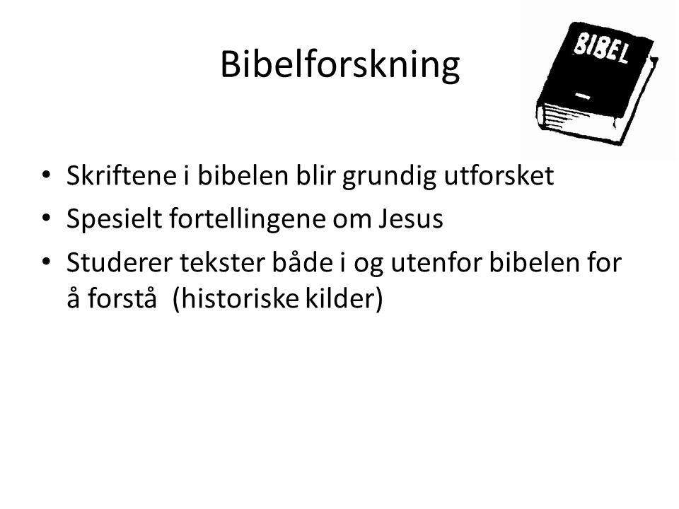 Bibelforskning Skriftene i bibelen blir grundig utforsket