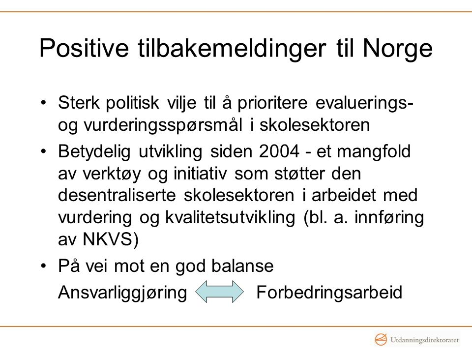 Positive tilbakemeldinger til Norge