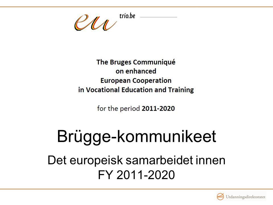 Det europeisk samarbeidet innen FY 2011-2020