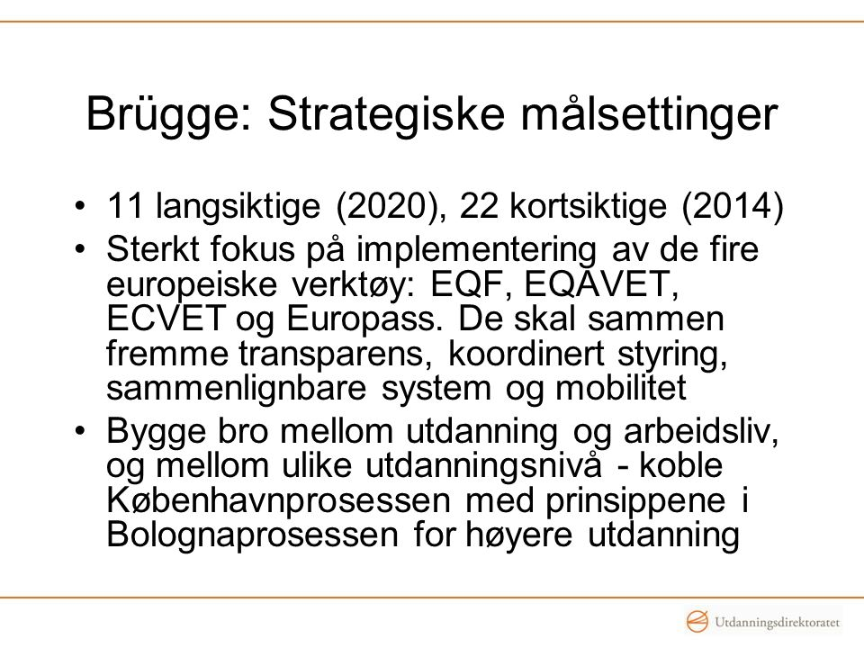 Brügge: Strategiske målsettinger