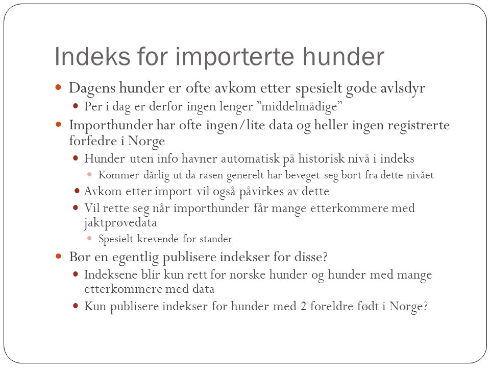 Indeks for importerte hunder