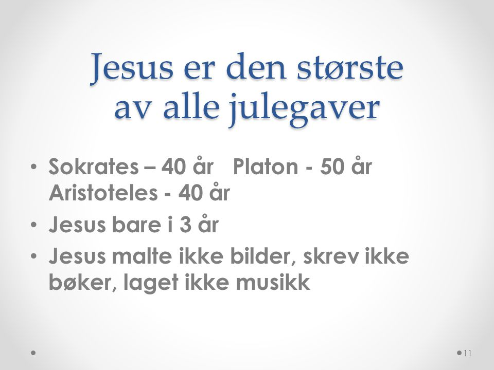 Jesus er den største av alle julegaver