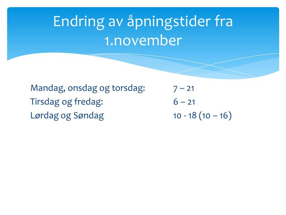 Endring av åpningstider fra 1.november
