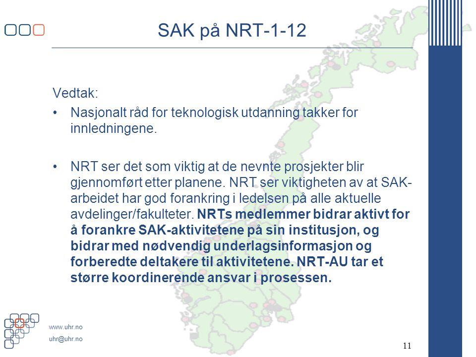 SAK på NRT-1-12 Vedtak: Nasjonalt råd for teknologisk utdanning takker for innledningene.
