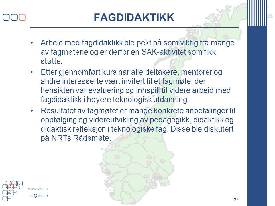 FAGDIDAKTIKK Arbeid med fagdidaktikk ble pekt på som viktig fra mange av fagmøtene og er derfor en SAK-aktivitet som fikk støtte.