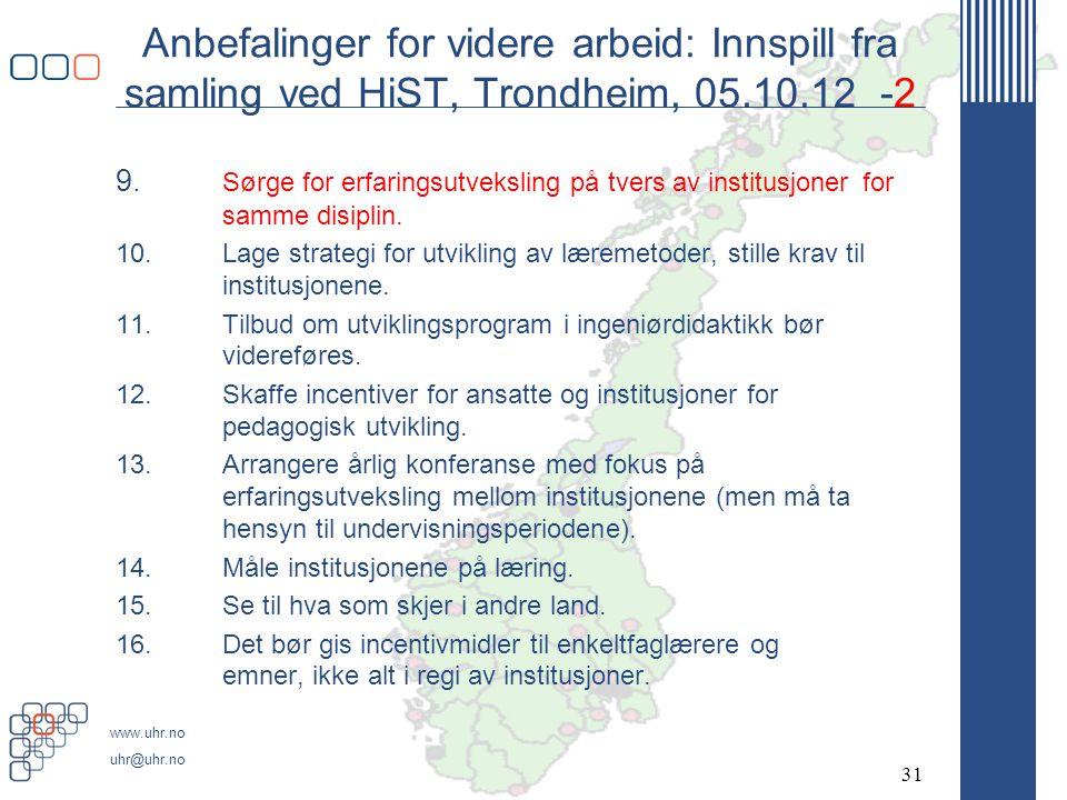 Anbefalinger for videre arbeid: Innspill fra samling ved HiST, Trondheim, 05.10.12 -2