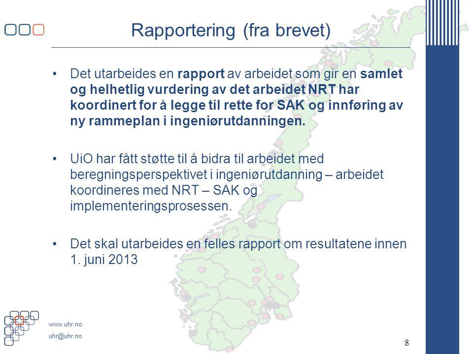 Rapportering (fra brevet)