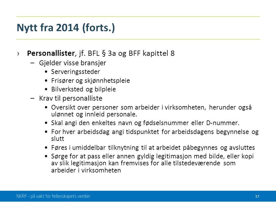 Nytt fra 2014 (forts.) Personallister, jf. BFL § 3a og BFF kapittel 8