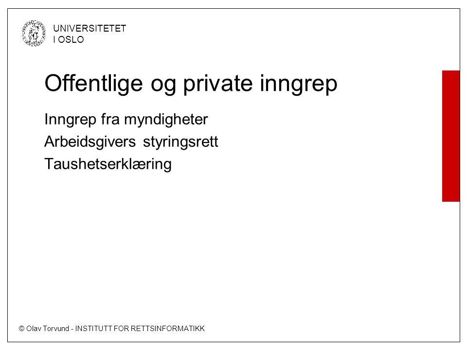 Offentlige og private inngrep