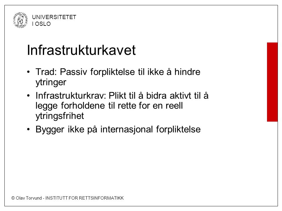 Infrastrukturkavet Trad: Passiv forpliktelse til ikke å hindre ytringer.