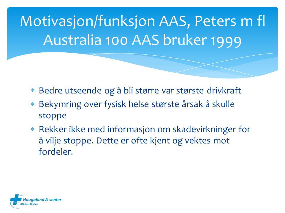 Motivasjon/funksjon AAS, Peters m fl Australia 100 AAS bruker 1999