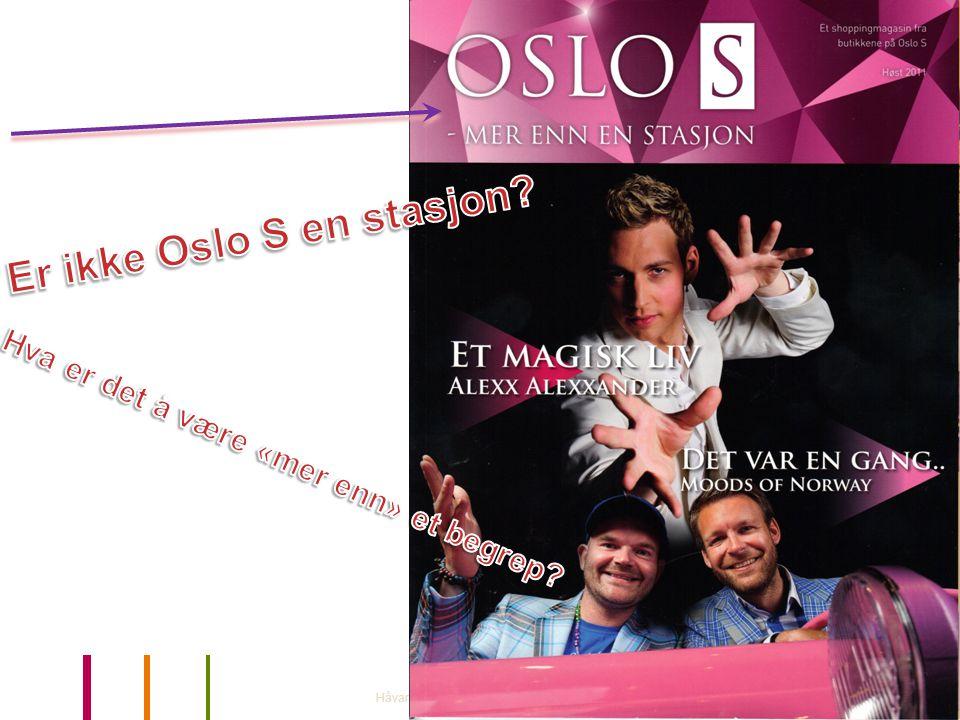 Er ikke Oslo S en stasjon Hva er det å være «mer enn» et begrep