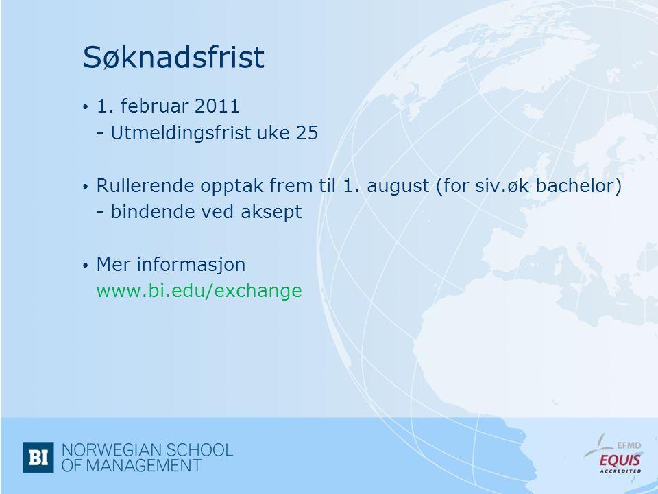 Søknadsfrist 1. februar 2011 - Utmeldingsfrist uke 25