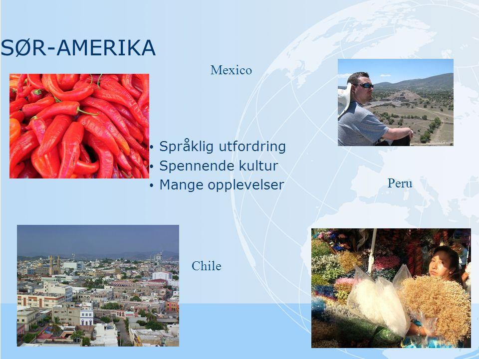 SØR-AMERIKA Mexico Språklig utfordring Spennende kultur