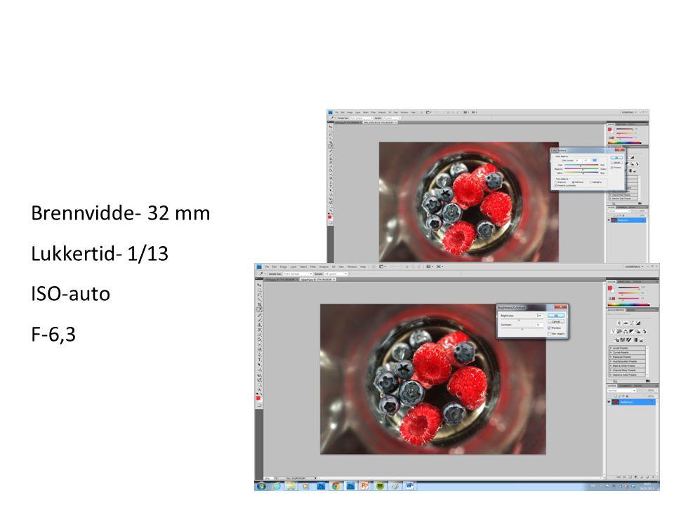 Brennvidde- 32 mm Lukkertid- 1/13 ISO-auto F-6,3