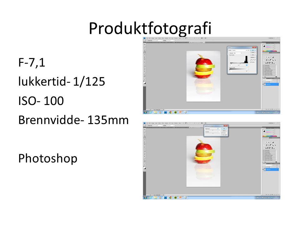 Produktfotografi F-7,1 lukkertid- 1/125 ISO- 100 Brennvidde- 135mm Photoshop