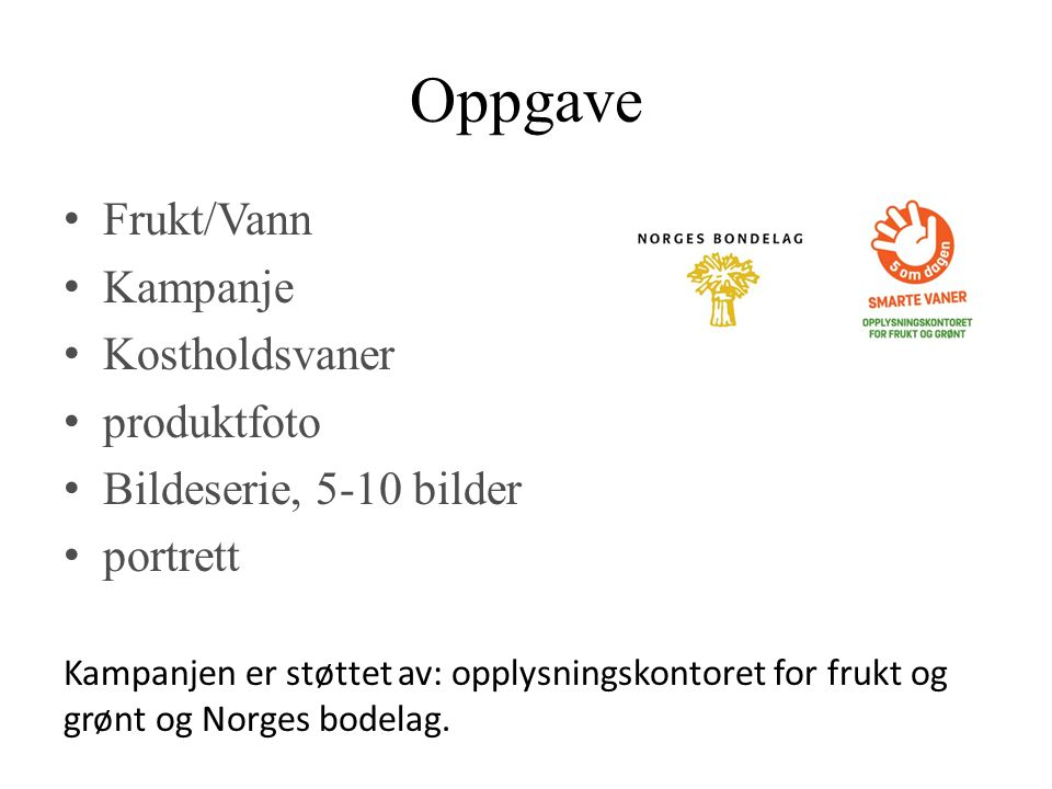 Oppgave Frukt/Vann Kampanje Kostholdsvaner produktfoto