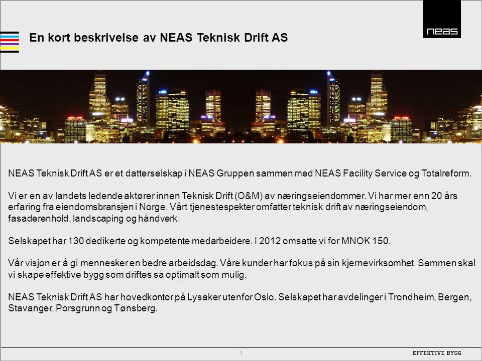 En kort beskrivelse av NEAS Teknisk Drift AS