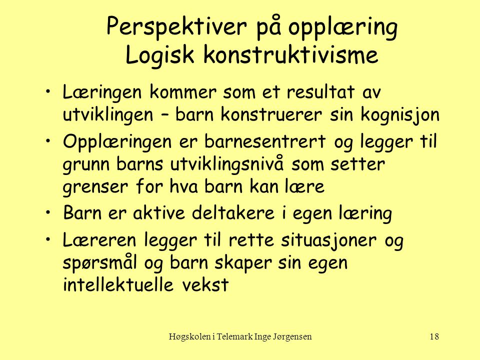 Perspektiver på opplæring Logisk konstruktivisme