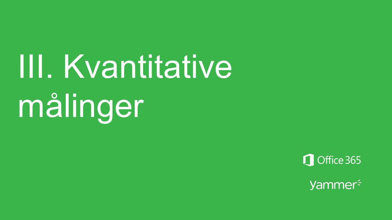 III. Kvantitative målinger