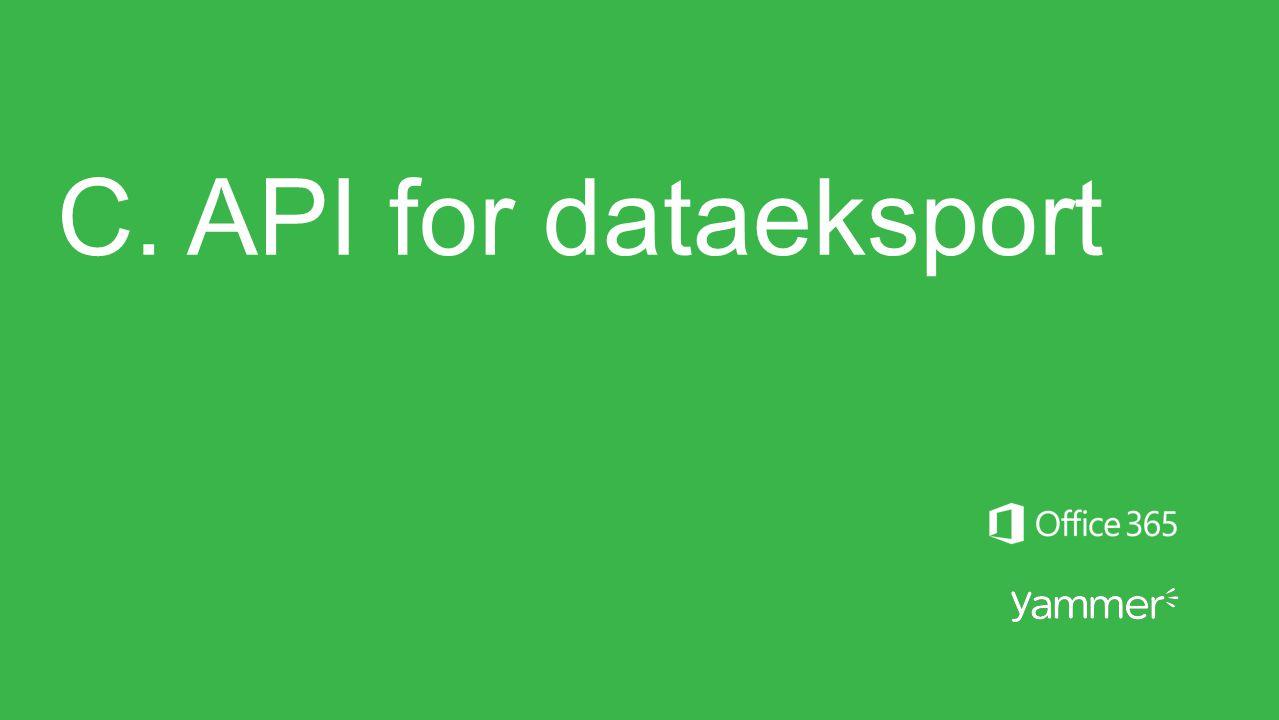 C. API for dataeksport