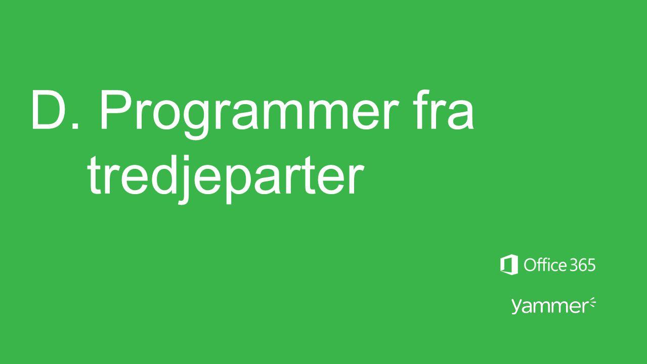 D. Programmer fra tredjeparter