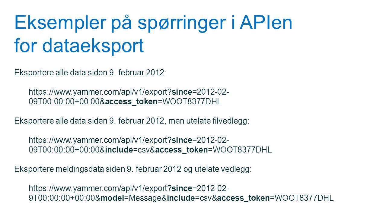 Eksempler på spørringer i APIen for dataeksport