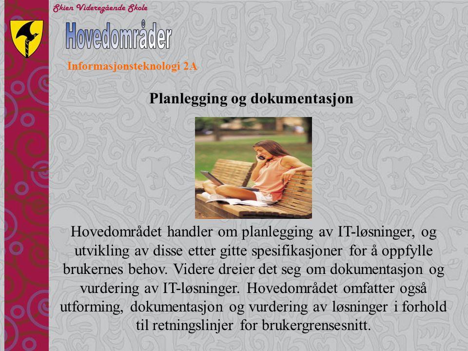 Hovedområder Planlegging og dokumentasjon