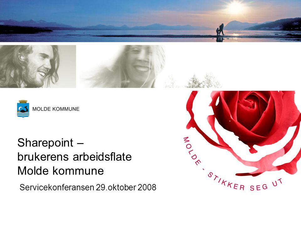 Sharepoint – brukerens arbeidsflate Molde kommune