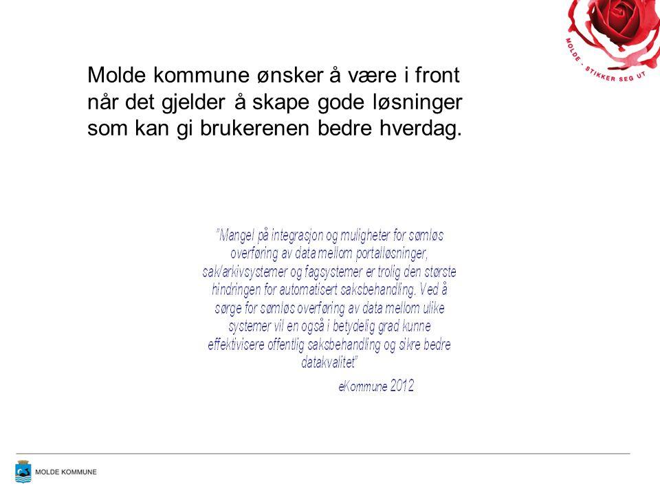 Molde kommune ønsker å være i front når det gjelder å skape gode løsninger som kan gi brukerenen bedre hverdag.