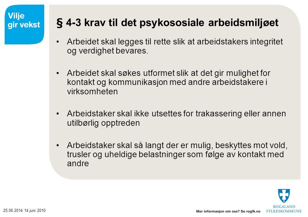 § 4-3 krav til det psykososiale arbeidsmiljøet