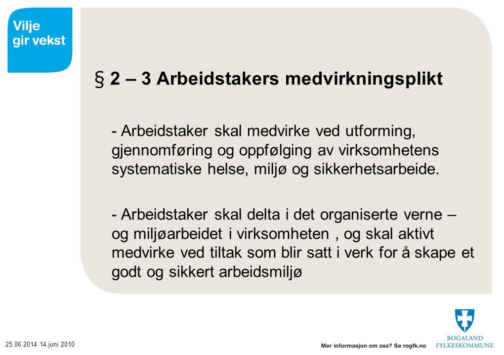 § 2 – 3 Arbeidstakers medvirkningsplikt