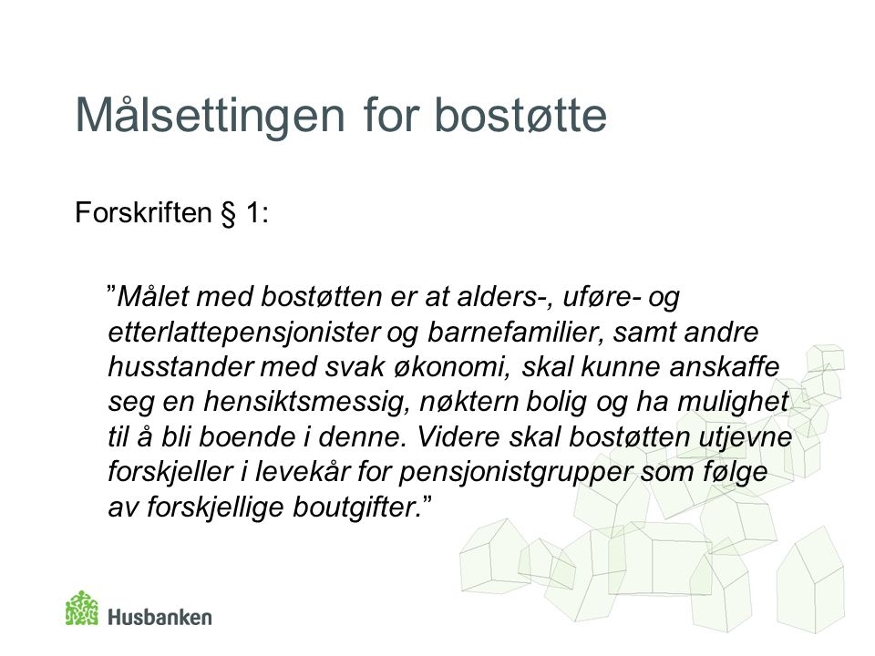 Målsettingen for bostøtte