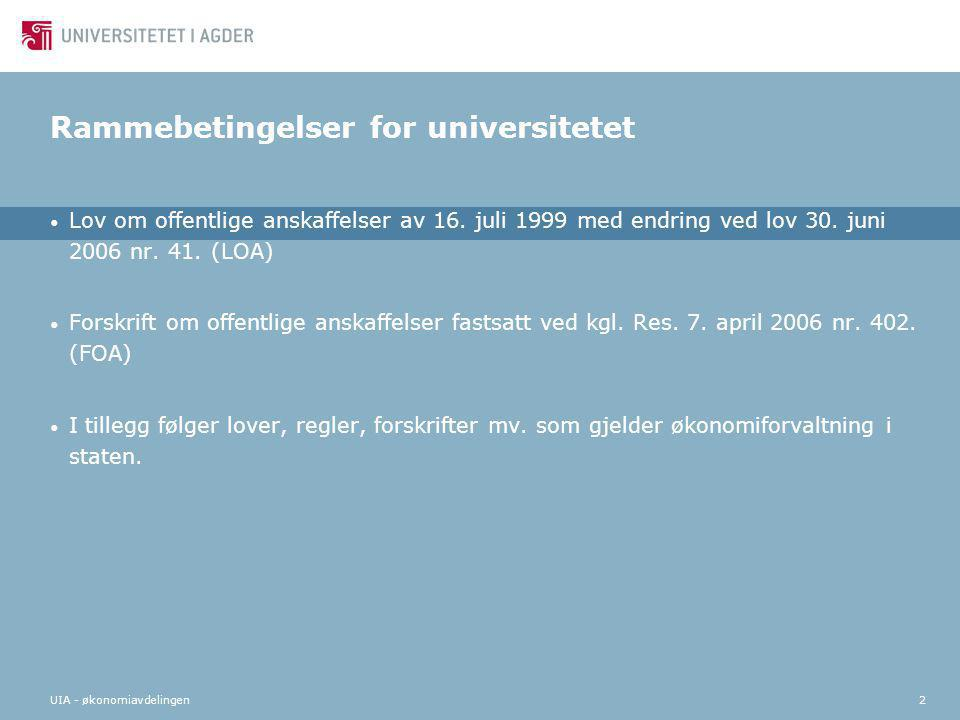 Rammebetingelser for universitetet