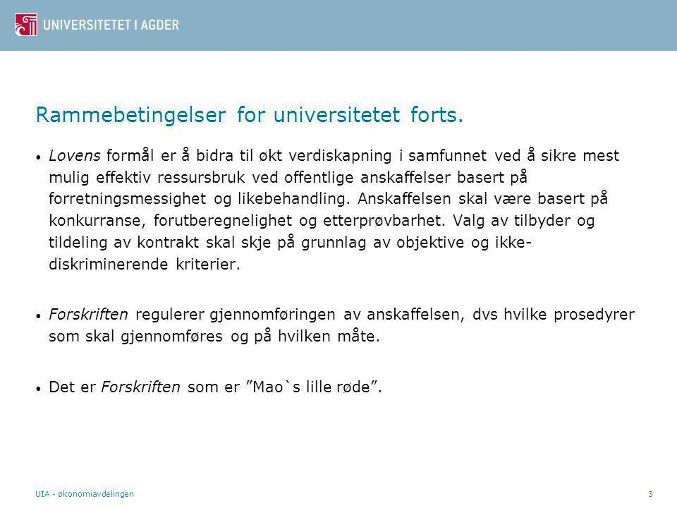 Rammebetingelser for universitetet forts.