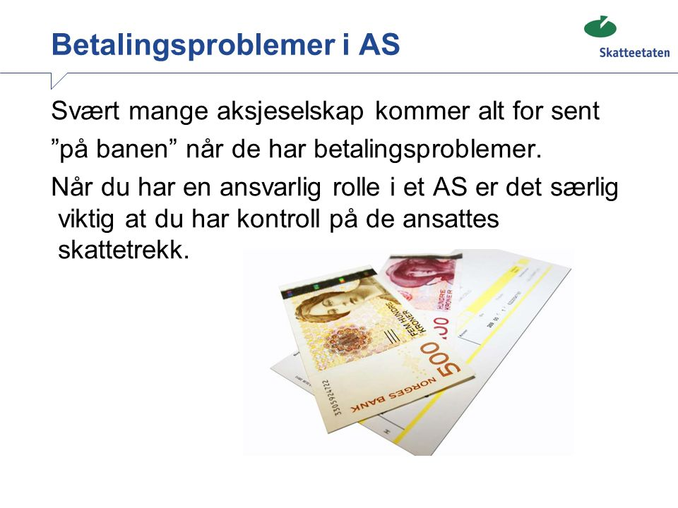 Betalingsproblemer i AS